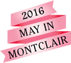 My in Montclair 2013